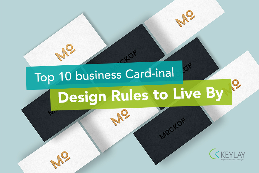 Top 10 business card-inal designrules to live by - KEYLAY Design